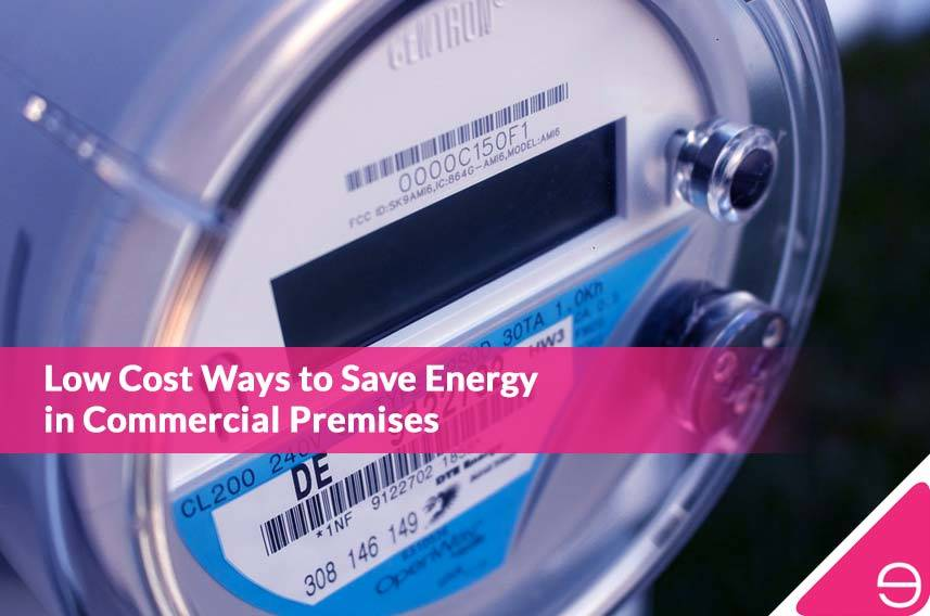 Low Cost Ways to Save Energy in Commercial Premises